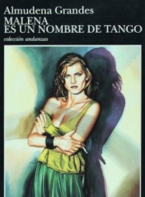 Malena es un nombre de tango, de Almudena Grandes